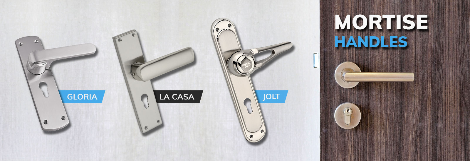 Jainson Locks Home Page Banner - Mortise Handle Sets - Gloria La Casa and Jolt